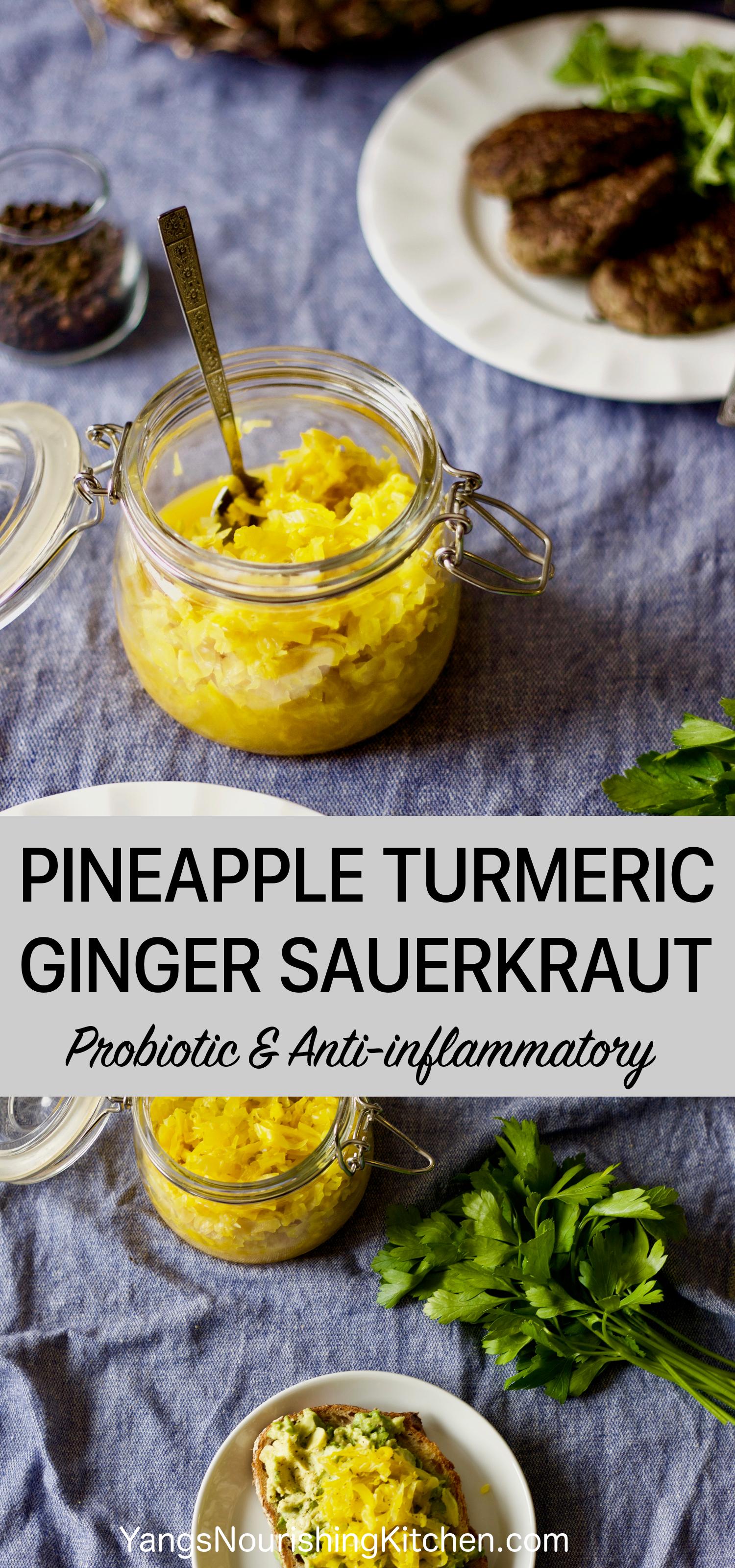 Pineapple-Turmeric-Ginger Probiotic Sauerkraut